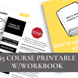 Write Now, Stress Free – Online Course and Workbook