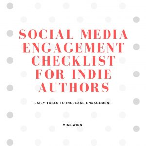 Social Media Engagement Checklist For Indie Authors