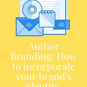 Author Branding: How To Incorporate Brand Identity